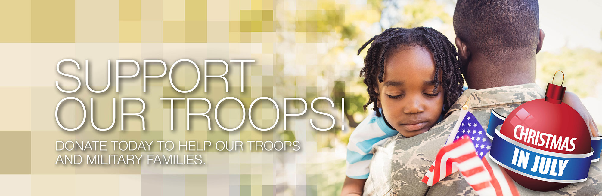 Support out troops! Please donate today to help our troops and military families.