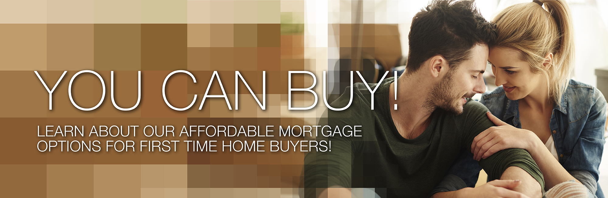 Affordable Mortgage Options for First Time Home Buyers!