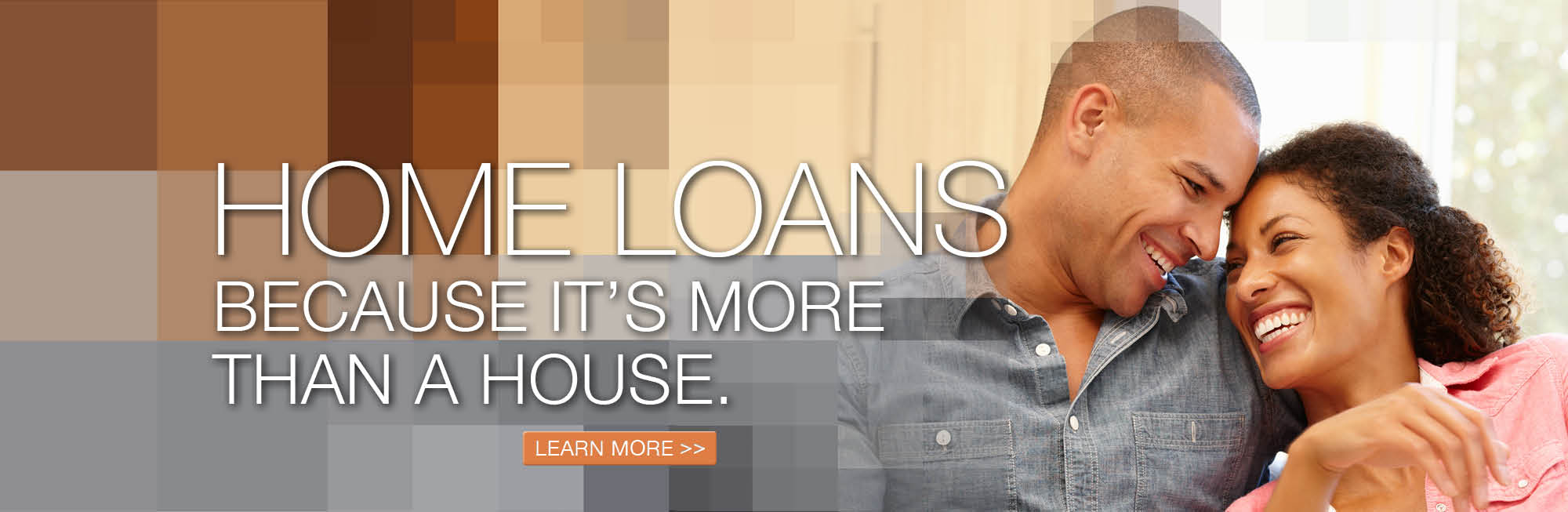 home loans because it's more than a house