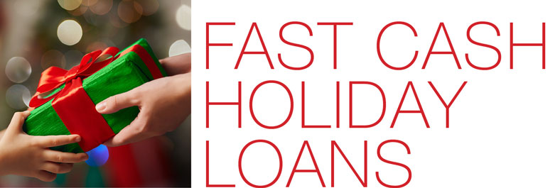 Fast Cash Holiday Loans